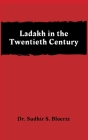 Ladakh in the Twentieth Century Cover Image
