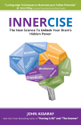 Innercise: The New Science to Unlock Your Brain's Hidden Power Cover Image