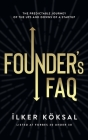 Founder's FAQ: The Predictable Journey of the Ups and Downs of a Startup Cover Image