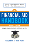 Financial Aid Handbook, Revised Edition: Getting the Education You Want for the Price You Can Afford Cover Image