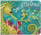 Over in the Ocean: In a Coral Reef (Simply Nature Books) Cover Image
