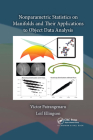 Nonparametric Statistics on Manifolds and Their Applications to Object Data Analysis (Chapman & Hall/CRC Monographs on Statistics & Applied Probab) Cover Image