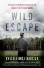 Wild Escape: The Prison Break from Dannemora and the Manhunt That Captured America Cover Image