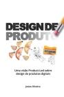 Design de Produto: Uma visão sobre o design de produtos digitais no Brasil Cover Image