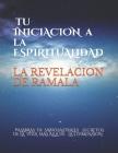 La revelación de ramala: Palabras de sabios astrales secretos de la vida más allá de la 5 dimensión Cover Image