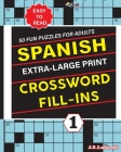 SPANISH Extra Large Print CROSSWORD FILL-INS Cover Image