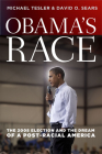 Obama's Race: The 2008 Election and the Dream of a Post-Racial America (Chicago Studies in American Politics) Cover Image