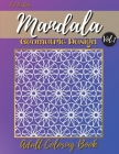 Mandala Geometric Design Adult Coloring Book Vol.1: Great Geometric Patterns Coloring Book for Adults and Teens/Activity Pages for Women and Men/70+ f Cover Image