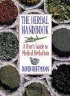 The Herbal Handbook: A User's Guide to Medical Herbalism Cover Image