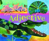 If You Were an Adjective (Word Fun) Cover Image