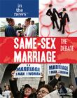 Same-Sex Marriage: The Debate (In the News (Library)) Cover Image