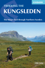 The Kungsleden - Walking Sweden's Royal Trail Cover Image