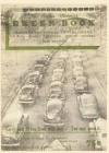 The Green Book, the Original Book: The Negro Motorist Green Book Cover Image