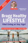 Bragg Healthy Lifestyle: Vital Living at Any Age Cover Image
