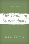 The Virtues of Sustainability Cover Image