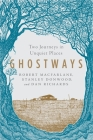 Ghostways: Two Journeys in Unquiet Places Cover Image