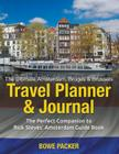 The Ultimate Amsterdam, Bruges & Brussels Travel Planner & Journal: The Perfect Companion to Rick Steves' Amsterdam, Bruges & Brussels Guide Book Cover Image