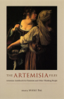 The Artemisia Files: Artemisia Gentileschi for Feminists and Other Thinking People Cover Image