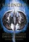 Legends 2, Stories in Honour of David Gemmell Cover Image
