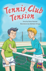 Tennis Club Tension: Leveled Reader Sapphire Level 29 Grade 5 Cover Image