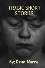Tragic Short Stories: Short-Tragedy-Real-Stories - Short Story Collections Lovers Cover Image