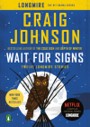 Wait for Signs: Twelve Longmire Stories (A Longmire Mystery) Cover Image