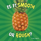 Is It Smooth or Rough? (Properties of Materials) Cover Image