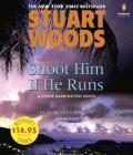 Shoot Him if He Runs (A Stone Barrington Novel #14) Cover Image