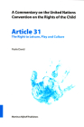 A Commentary on the United Nations Convention on the Rights of the Child, Article 31: The Right to Leisure, Play and Culture Cover Image