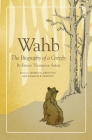 Wahb: The Biography of a Grizzly Cover Image
