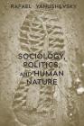 Sociology, Politics, and Human Nature Cover Image
