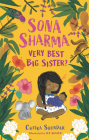 Sona Sharma, Very Best Big Sister? Cover Image