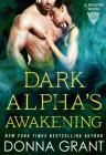 Dark Alpha's Awakening: A Reaper Novel (Reapers #7) Cover Image