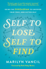 Self to Lose, Self to Find: Using the Enneagram to Uncover Your True, God-Gifted Self Cover Image