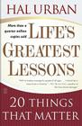 Life's Greatest Lessons: 20 Things That Matter Cover Image
