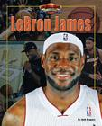 Lebron James (Basketball Heroes Making a Difference) Cover Image
