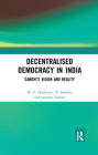 Decentralised Democracy in India: Gandhi's Vision and Reality Cover Image