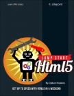 Jump Start Html5: Get Up to Speed with Html5 in a Weekend Cover Image