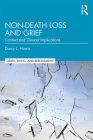 Non-Death Loss and Grief: Context and Clinical Implications Cover Image