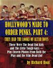 Hollywood's Made to Order Punks, Part 4: They Had the Looks of Altar Boys Cover Image