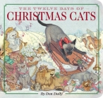 The Twelve Days of Christmas Cats (The Classic Edition) Cover Image