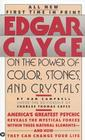 Edgar Cayce on the Power of Color, Stones, and Crystals Cover Image