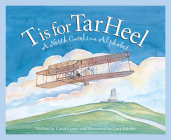 T Is for Tar Heel: A North Car (Discover America State by State) Cover Image