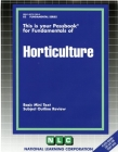 HORTICULTURE: Passbooks Study Guide (Fundamental Series) Cover Image