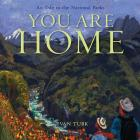 You Are Home: An Ode to the National Parks Cover Image