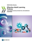 OECD Skills Studies Effective Adult Learning Policies Challenges and Solutions for Latin American Countries Cover Image