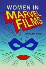 Women in Marvel Films Cover Image