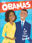 The Obamas: A Lift-the-Flap Book Cover Image
