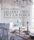 Shabby Chic Interiors: My Rooms, Treasures, and Trinkets Cover Image