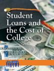 Student Loans and the Cost of College (Issues That Concern You) Cover Image